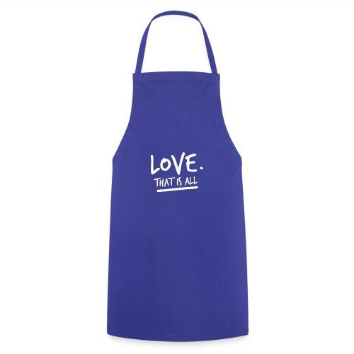 Love that is all B - Grembiule da cucina