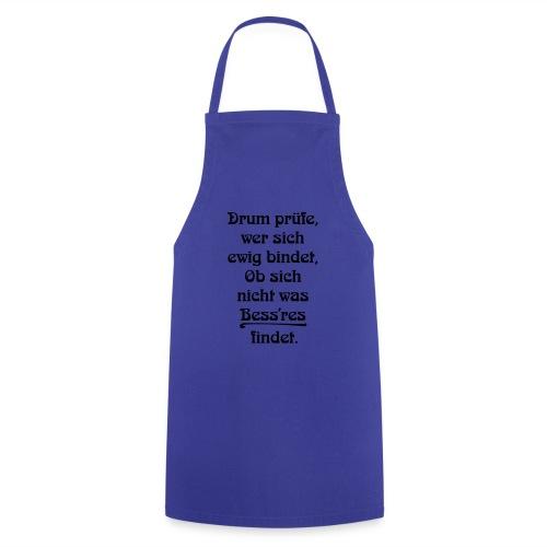 Drum prüfe wer sich bindet - hoch - Kochschürze
