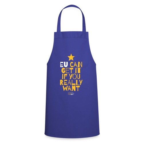 EU can get it if you really want | SongsFor.EU - Cooking Apron