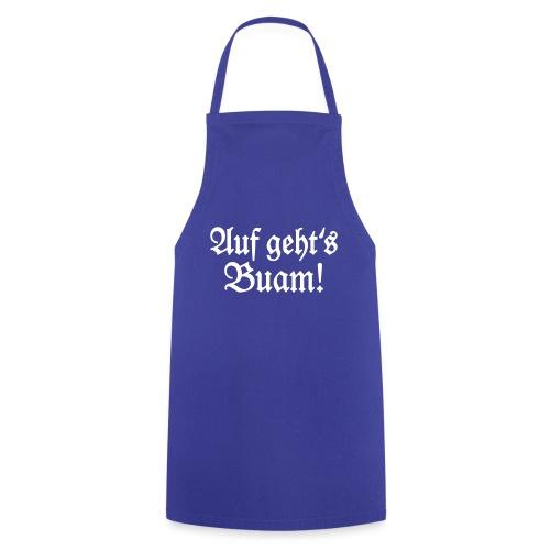 Auf geht's Buam! Bayern Spruch - Kochschürze