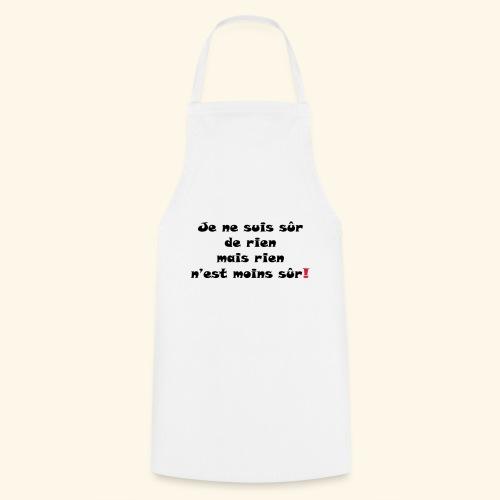 sûr de rien - Tablier de cuisine
