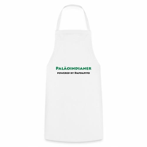 Dapdapito Superfood und Paläoinidianer - Kochschürze