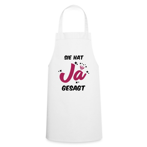 Sie hat JA gesagt - JGA T-SHirt - JGA Shirt -party - Kochschürze