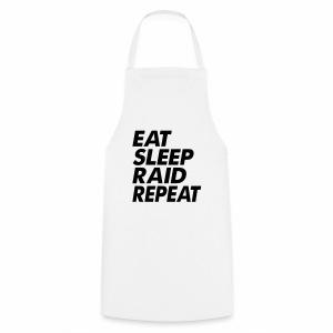 Eat Sleep Raid Repeat Black - Cooking Apron