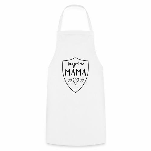SUPER MAMA - Supermom - Kochschürze