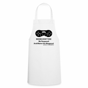N00B's Don't Die! - Cooking Apron