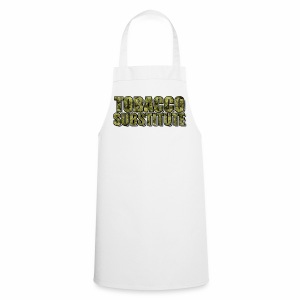 Tobacco Substitute - Cooking Apron