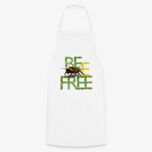 bee free bądż wolna wolny - Fartuch kuchenny