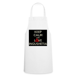keep calm and love ingushetia - Tablier de cuisine