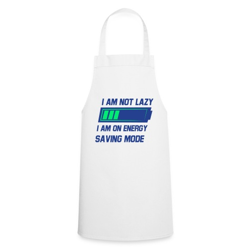 Im not lazy Tee - Cooking Apron