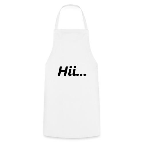 Hii... - Kochschürze
