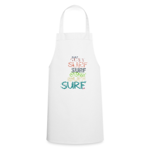 Surfing dreams for surf addicted, by kite-mallorca - Cooking Apron