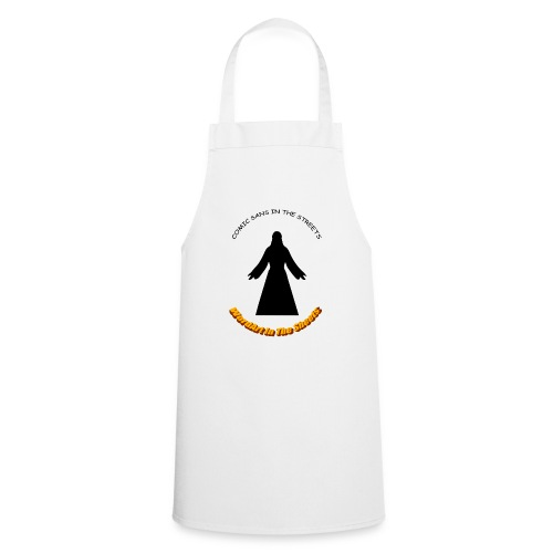 Comic Sans In The Street - Cooking Apron