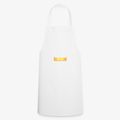 Axes are cool - Cooking Apron