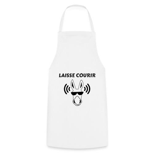 LAISSE COURIR - Tablier de cuisine