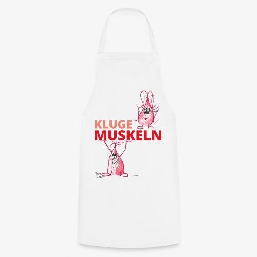 Kluge Muskeln - Kochschürze