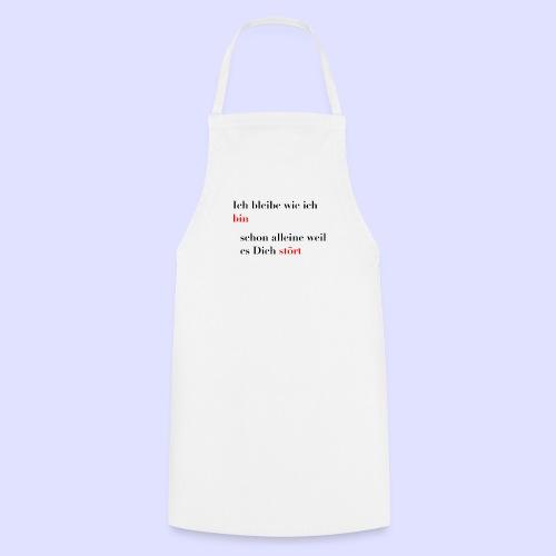 Ich bleibe wie ich bin - Kochschürze
