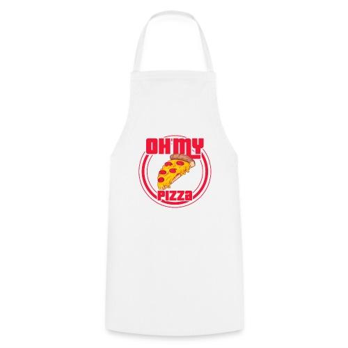 Oh my pizza - Delantal de cocina
