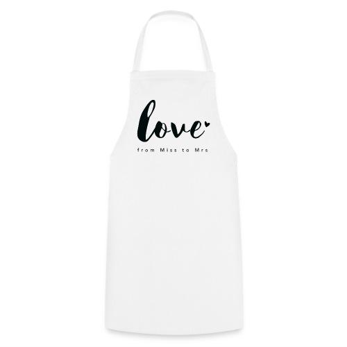 Braut Design from Miss to Mrs by Constant Love® - Kochschürze