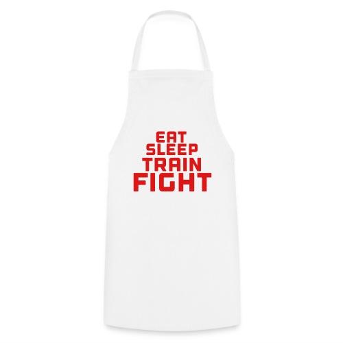 Eat sleep train fight - Cooking Apron