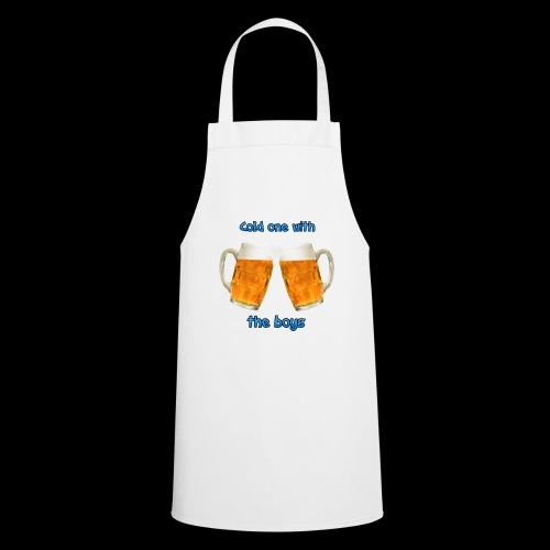 Cold one with the boys! - Cooking Apron