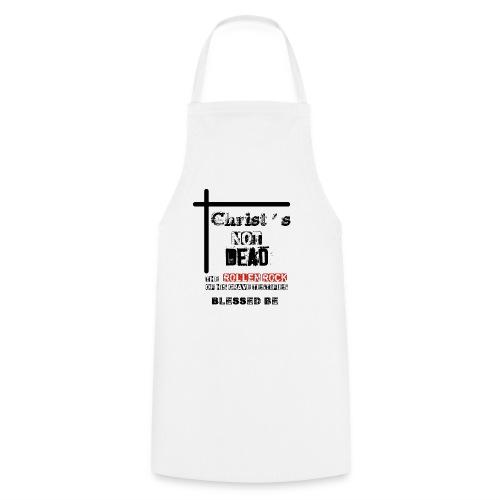 Christ's Not Dead - Tablier de cuisine