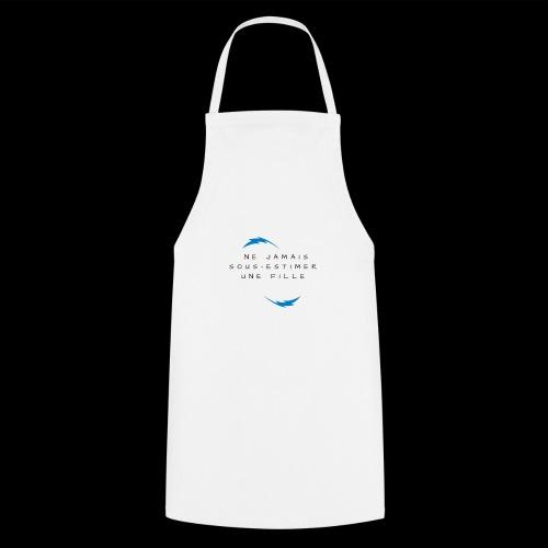Ne jamais sous estimer une fille - Tablier de cuisine
