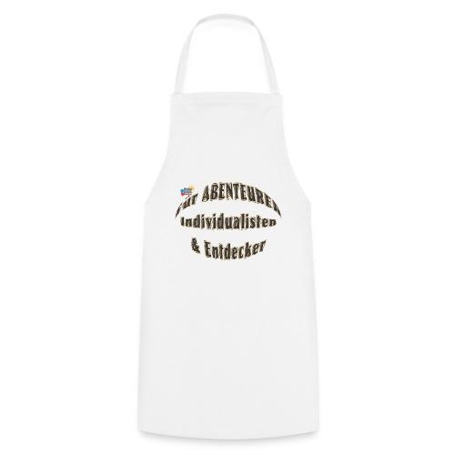 Abenteurer Individualisten & Entdecker - Kochschürze