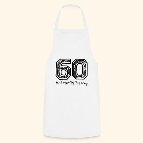 60 and sexy - Keukenschort