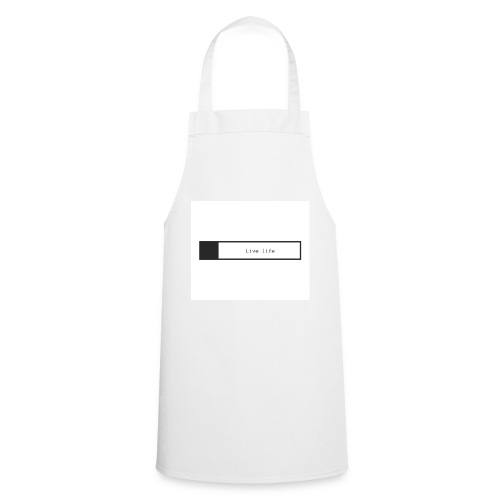 Live life shirt - Cooking Apron
