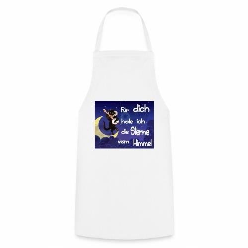 Katze - Für dich hole ich die Sterne vom Himmel - Kochschürze
