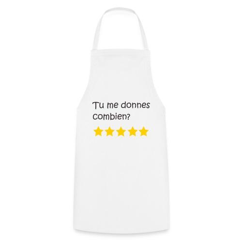 Tu me donnes combien - Tablier de cuisine