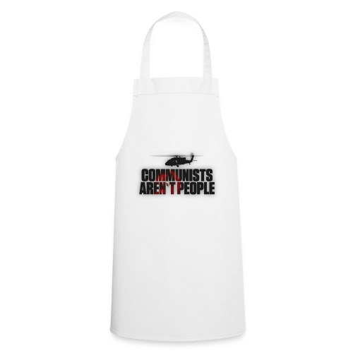 Communists aren't People (No uzalu logo) - Cooking Apron