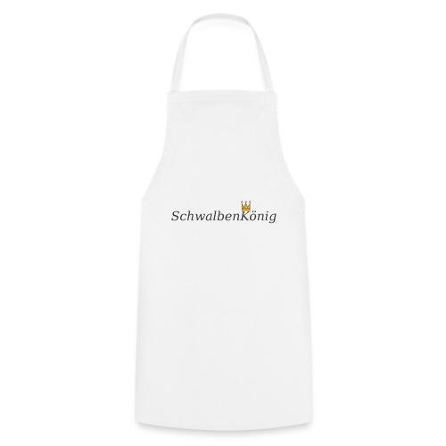 Schriftzug mit Krone SchwalbenKoenig - Kochschürze