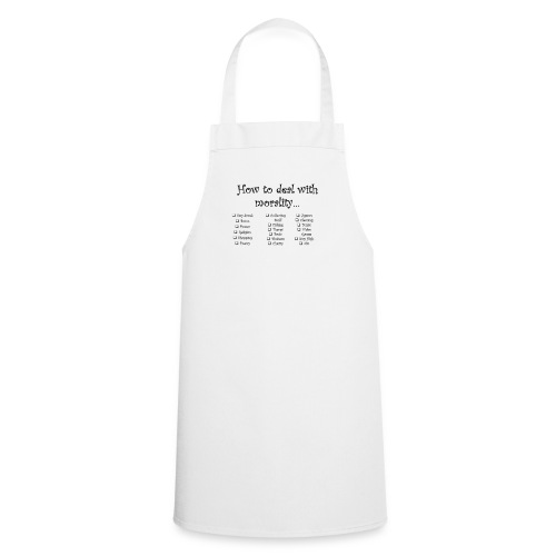 How to Deal with Mortality - Cooking Apron