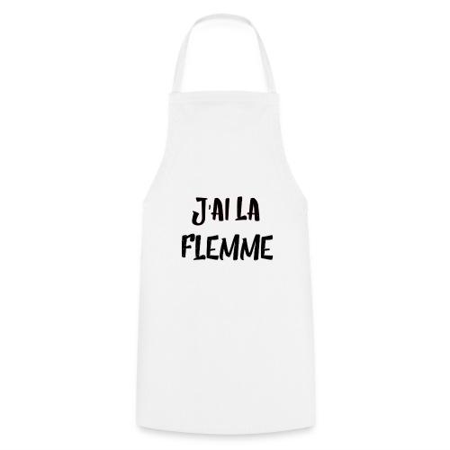 J'ai la FLEMME - Tablier de cuisine
