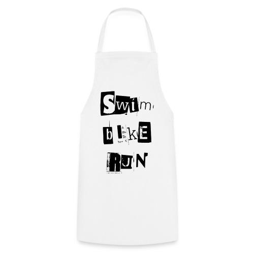 Swim Bike Run! - Kochschürze