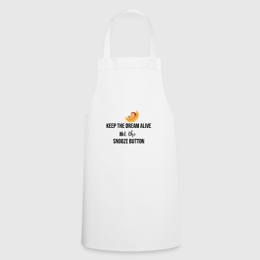 Keep the dream alive - Cooking Apron
