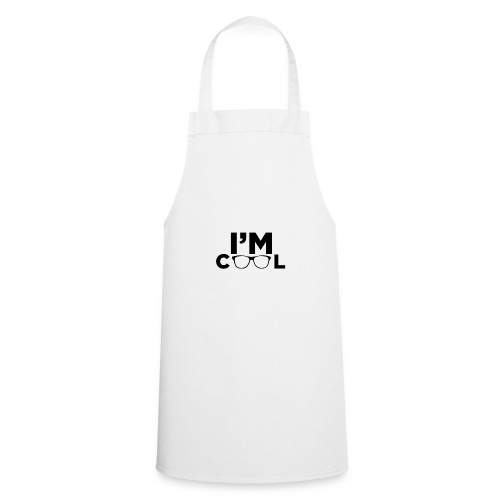 I'm Cool - Cooking Apron