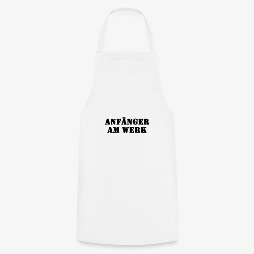Anfänger am Werk - Kochschürze