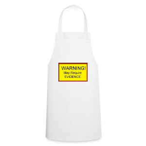 Warning! May require evidence - Cooking Apron