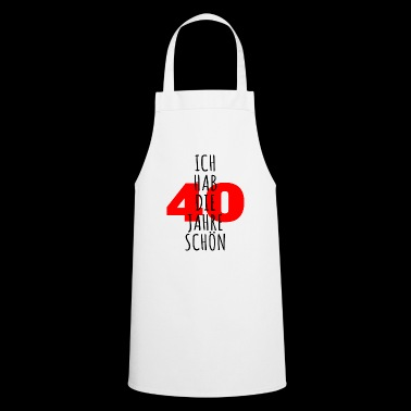 Mam LAT PIĘKNE - 40 lat - Fartuch kuchenny