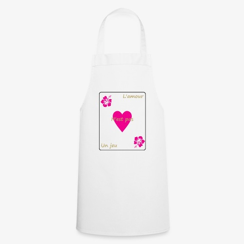L'amour n'est pas un jeu - Tablier de cuisine