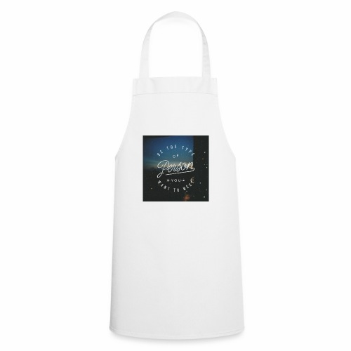 inspirational quote - Cooking Apron