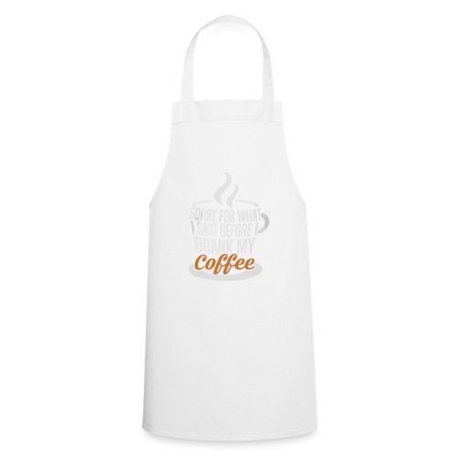 Sorry... - Cooking Apron
