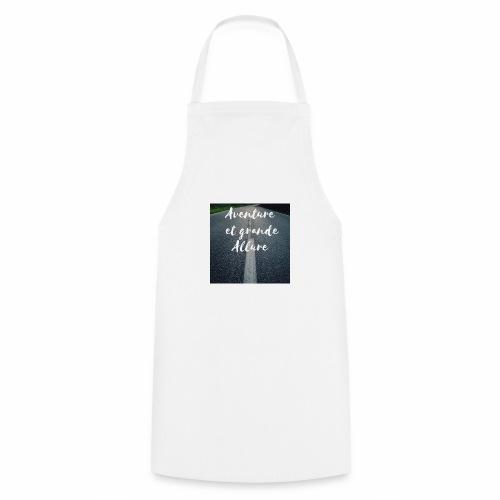 Aventure et grande allure - Tablier de cuisine
