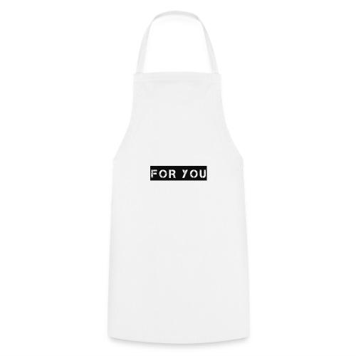 For You - Delantal de cocina