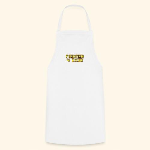 fighter 4 ev3r - Tablier de cuisine