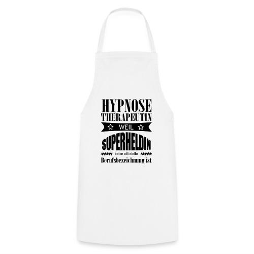 Hypnosetherapeutin Superheldin Schrift schwarz - Kochschürze