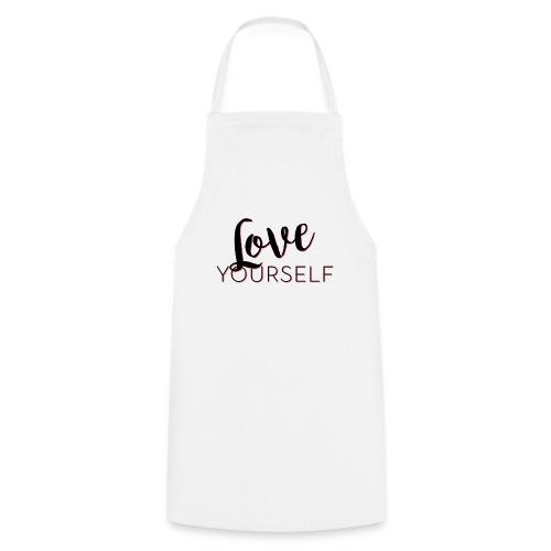 Love Yourself -Schriftzug Pascal Voggenhuber - Kochschürze